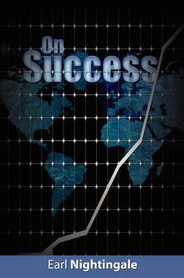 On Success by Earl Nightingale