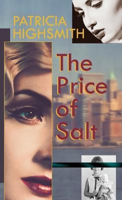 Price of Salt, or Carol by Patricia Highsmith