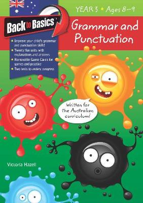 Back to Basics - Grammar and Punctuation Year 3 book
