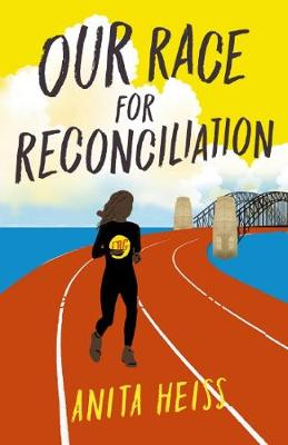 My Australian Story: Our Race for Reconciliation by Anita Heiss