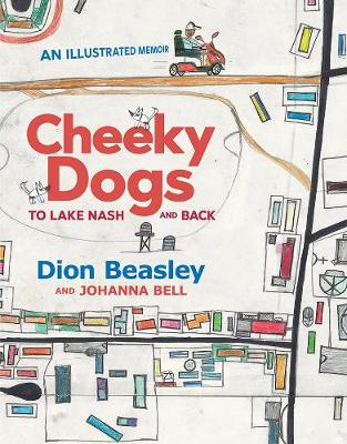 Cheeky Dogs: to Lake Nash and Back book