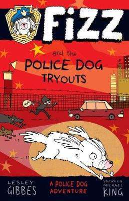 Fizz and the Police Dog Tryouts book
