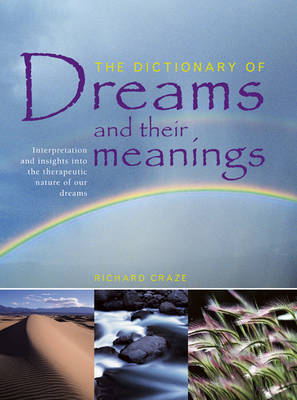 Dictionary of Dreams and their Meanings by Richard Craze