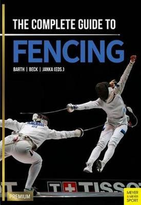 Complete Guide to Fencing book