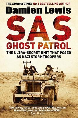 SAS Ghost Patrol by Damien Lewis