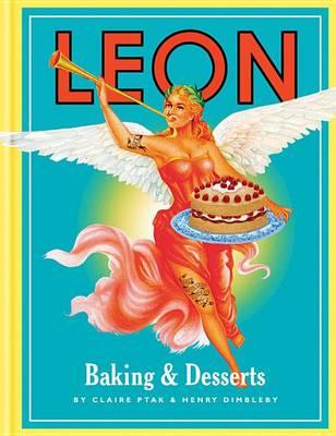 Leon Baking & Desserts by Claire Ptak