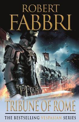 Vespasian: #1 Tribune of Rome by Robert Fabbri