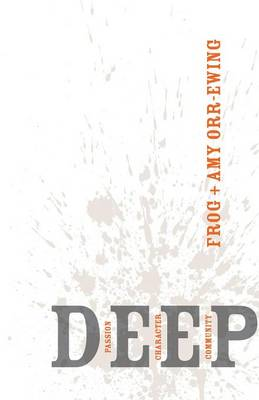 Deep by Frog Orr-Ewing