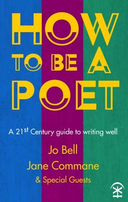 How to be a Poet by Jo Bell