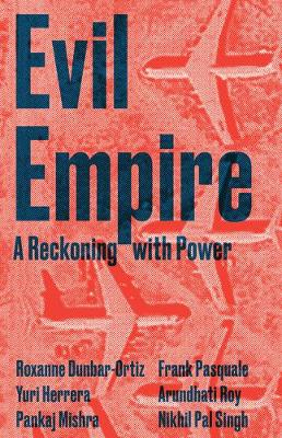 Evil Empire by Junot Diaz