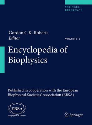 Encyclopedia of Biophysics by European Biophysical Societies' Association (EBSA)