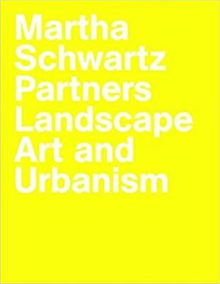 Martha Schwartz Partners by Martha Schwartz