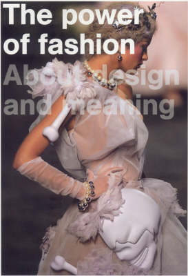 The Power of Fashion: About Design and Meaning by Jan Brand