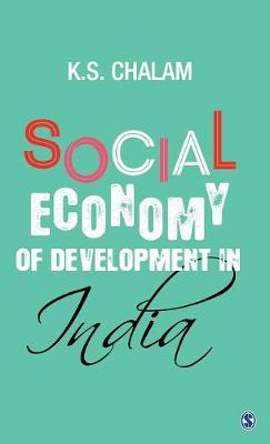 Social Economy of Development in India by K. S. Chalam