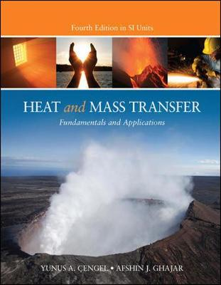 Heat and Mass Transfer (Asia Adaptation) by Yunus A. Cengel