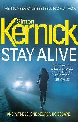 Stay Alive: (Scope 2) by Simon Kernick