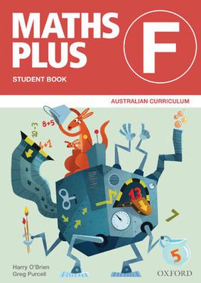 Maths Plus Australian Curriculum Ed Student and Assessment Book F by Harry O'Brien
