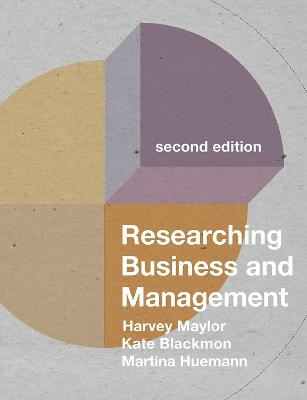 Researching Business and Management by Harvey Maylor