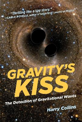 Gravity's Kiss by Harry Collins