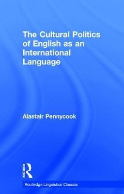 The Cultural Politics of English as an International Language book