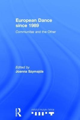 European Dance since 1989 book