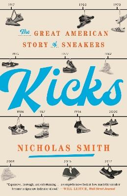 Kicks by Nicholas Smith