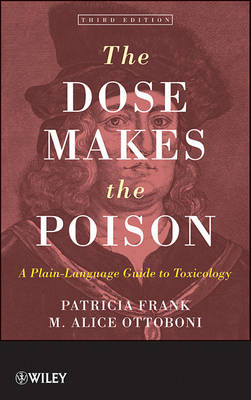 The Dose Makes the Poison by Patricia Frank