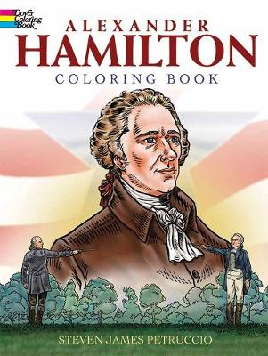 Alexander Hamilton Coloring Book by Steven James Petruccio