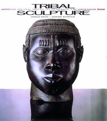 Tribal Sculpture: Masterpieces from Africa, South-East Asia and the Pacific from the Barbier-Meuller Collection by Douglas Newton