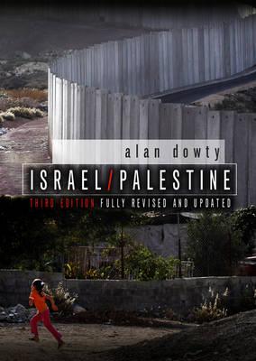 Israel / Palestine by Alan Dowty