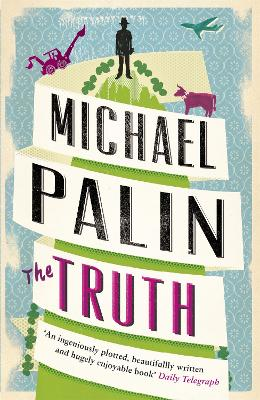 Truth by Michael Palin