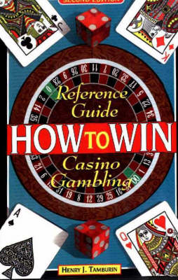 Reference Guide to Casino Gambling by Henry Tamburin