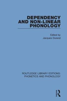 Dependency and Non-Linear Phonology book