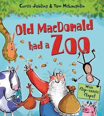 Old MacDonald Had a Zoo by Curtis Jobling