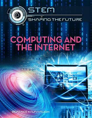 Computing and the Internet by Crest Mason