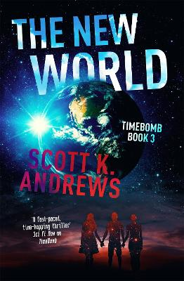 The New World by Scott K. Andrews