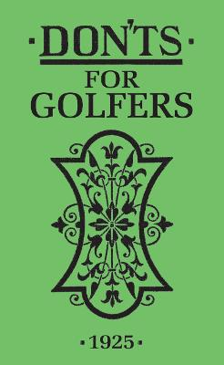 Don'ts for Golfers: Illustrated Edition book