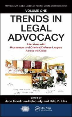Trends in Legal Advocacy by Jane Goodman-Delahunty