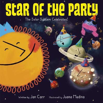 Star of the Party: The Solar System Celebrates! book