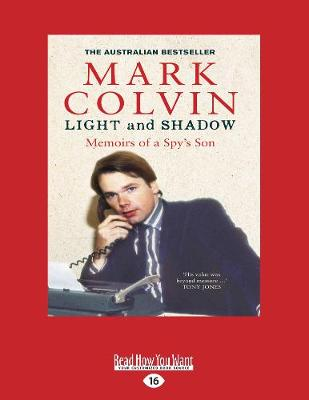 Light and Shadow Updated Edition by Mark Colvin