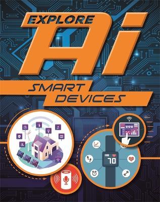 Explore AI: Smart Devices book