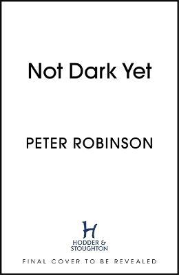 Not Dark Yet: DCI Banks 27 book