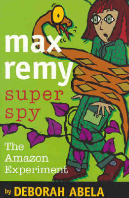 Max Remy Superspy 5 by Deborah Abela