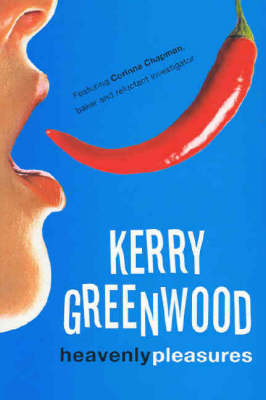 Heavenly Pleasures by Kerry Greenwood