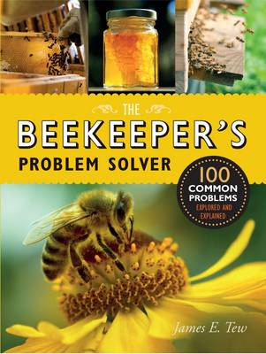 Beekeeper's Problem Solver by James E. Tew