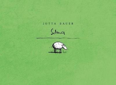 Selma by Jutta Bauer