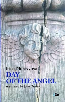 Day of the Angel by Irina Muravyova