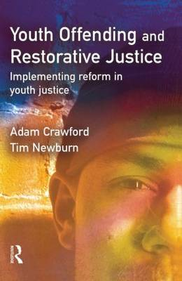 Youth Offending and Restorative Justice by Adam Crawford