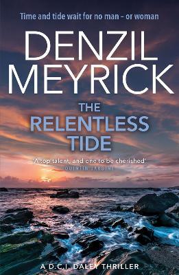 The Relentless Tide by Denzil Meyrick