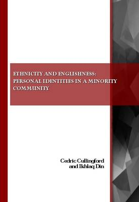 Ethnicity and Englishness by Professor Cedric Cullingford